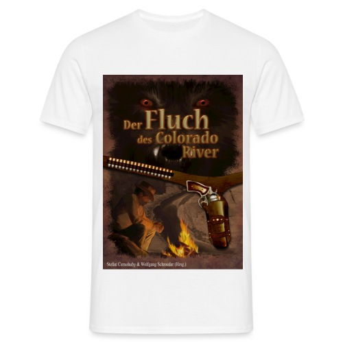 Der Fluch des Colorado River - Männer T-Shirt