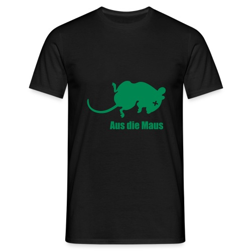 Aus die Maus - Männer T-Shirt