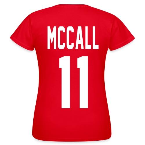 McCall (11) - Women's T-Shirt