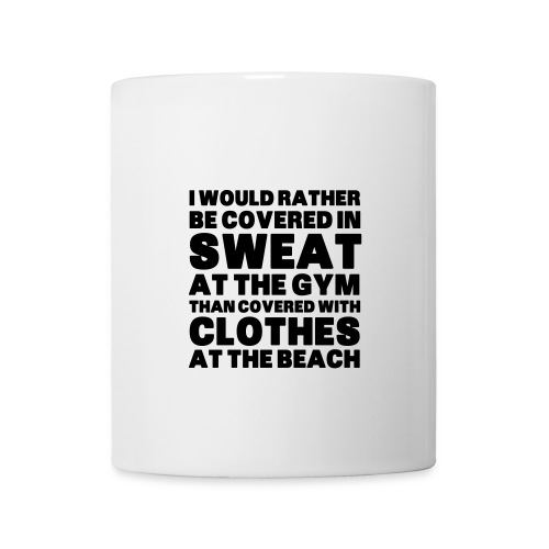 Mugg i rather sweat - Mugg