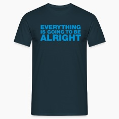 Navy Everything is going to be alright Men's Tees
