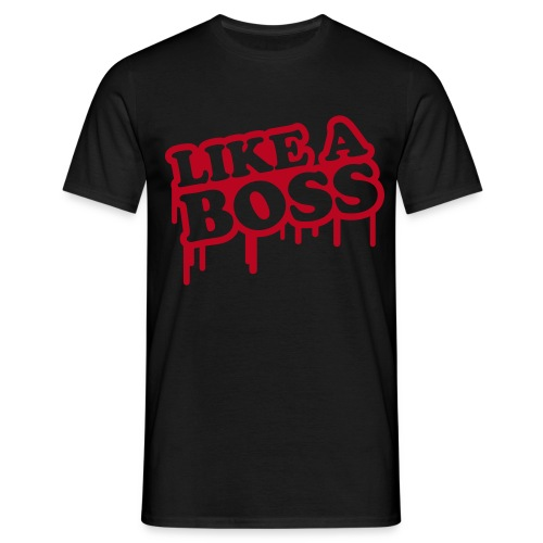Like A Boss - T-shirt Homme