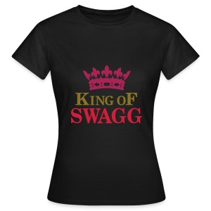 King of swagg Femme - T-shirt Femme