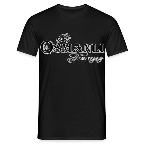 Biz Osmanli Torunuyuz - Männer T-Shirt