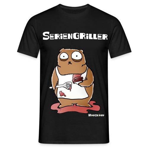 Seriengriller - Männer T-Shirt