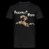 T-Shirts ~ Männer T-Shirt ~ Friendly? Nope! Normal