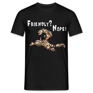 Friendly? Nope! Normal - Männer T-Shirt