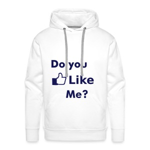Do you like me? - Mannen Premium hoodie