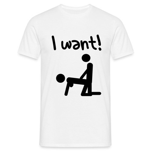 I want! Do you? - T-shirt herr