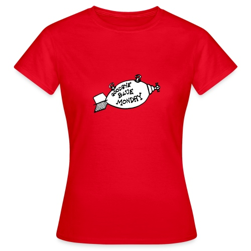 ¡Adiós, lunes deprimente! (chica) - Camiseta mujer