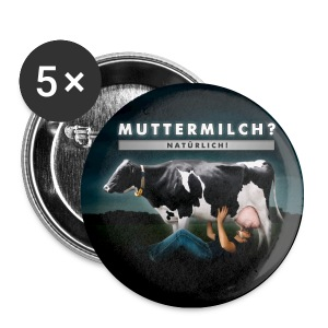 BUTTON 'MUTTERMILCH' - Buttons klein 25 mm