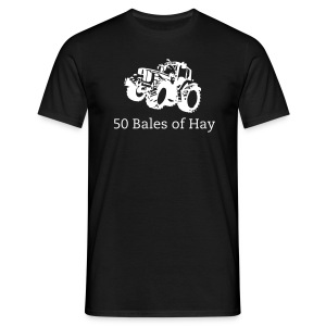 50 bales of hay - Men's T-Shirt
