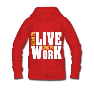 Born to live, live to work - Frauen Premium Kapuzenjacke