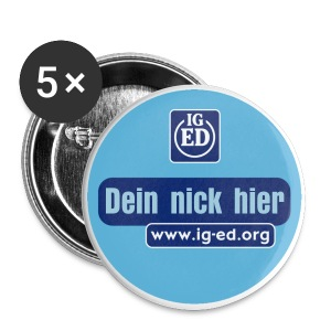 IG-ED Buttons groß                         mit nick - Buttons groß 56 mm
