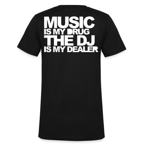 Music is my drug, Hoch im Kurs (V-Kragen) - Männer Bio-T-Shirt mit V-Ausschnitt von Stanley & Stella