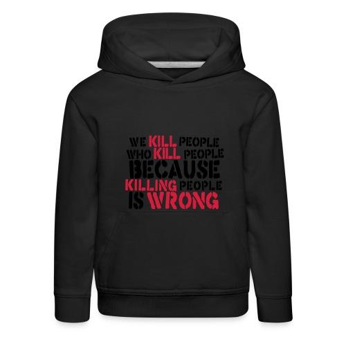 Anti-Killing kids hoodie - Kids' Premium Hoodie