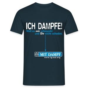 IG-ED Shirt ICH DAMPFE! - Männer T-Shirt