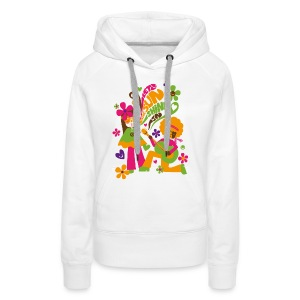 Let the sunshine in - Capuche F - Sweat-shirt à capuche Premium pour femmes