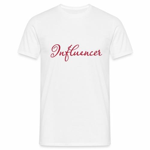 Influencer - Männer T-Shirt