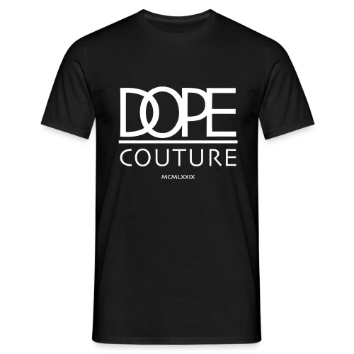 Dope Couture (boi black) - Männer T-Shirt
