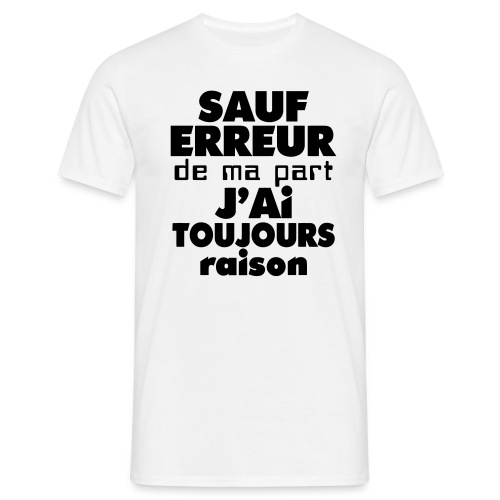 sauf... - T-shirt Homme