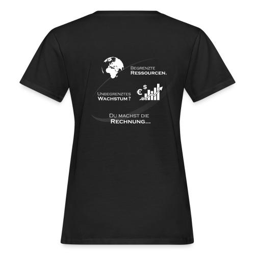 Du machst die Rechnung Girlie - Frauen Bio-T-Shirt