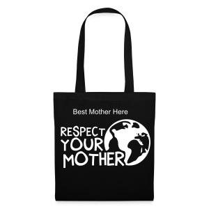 Respect Your God Dam Mother - Tote Bag