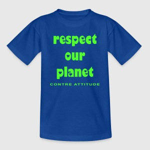 RESPECT OUR PLANET - T-shirt Enfant