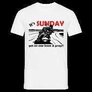 T-Shirts ~ Men's T-Shirt ~ It's SUNDAY - get on one knee & pray