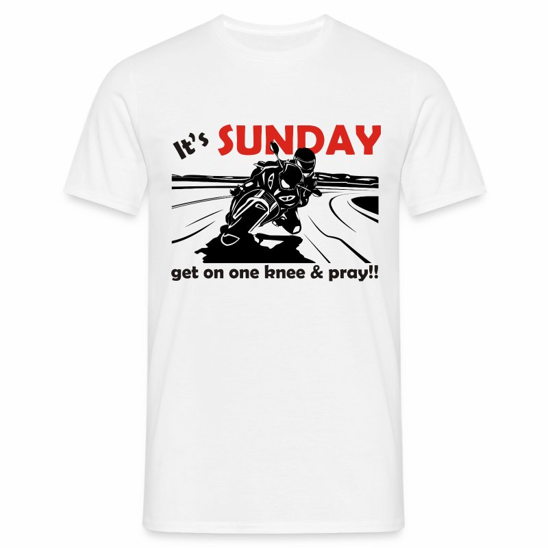 It's SUNDAY - get on one knee & pray - Men's T-Shirt