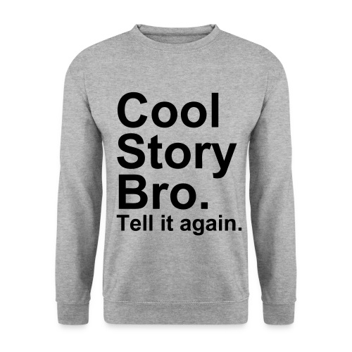 Cool Story Bro - Original™ - Herre sweater