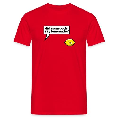 When life gives you lemons (heren) - Mannen T-shirt