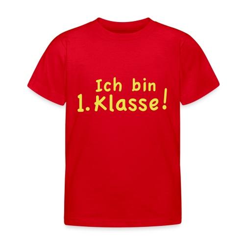 Kindershirt  Ich bin erste Klasse - Kinder T-Shirt