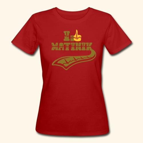 I LIKE MATINIK - T-shirt bio Femme