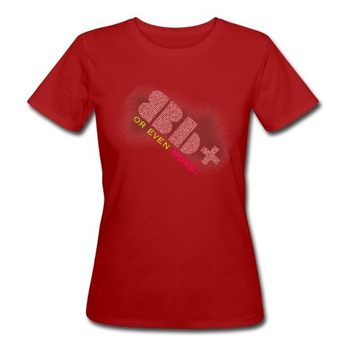 8b+ or even more Shirt Women Organic - Women's Organic T-Shirt