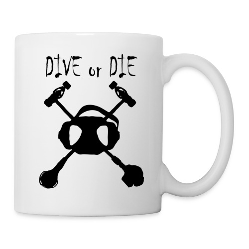 Dive or Die Mug - Mug blanc
