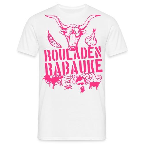 Rouladen Rabauke - Männer T-Shirt