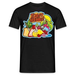 Toast Hawaii - Männer T-Shirt