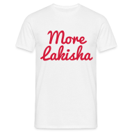 T-Shirts ~ Men's T-Shirt ~ More Lakisha t-shirt red/white