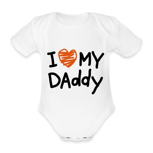 I Love my Daddy - Baby Bio-Kurzarm-Body