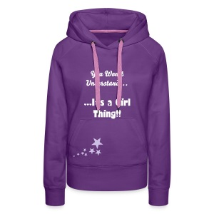 Girl thing - Women's Premium Hoodie