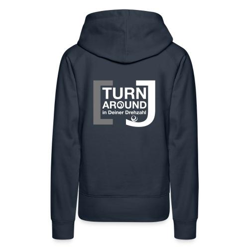 Turn around - Frauen Premium Hoodie