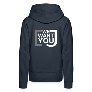 We want you - Frauen Premium Kapuzenpullover