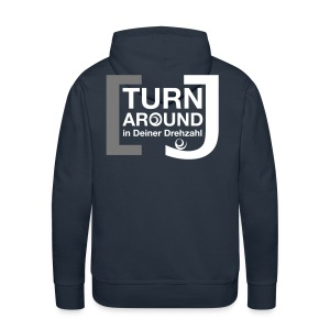 Turn around - Männer Premium Hoodie