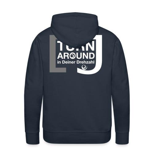 Turn around - Männer Premium Hoodie
