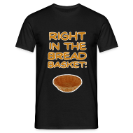 T-Shirts ~ Men's T-Shirt ~ Bread Basket! T-Shirt