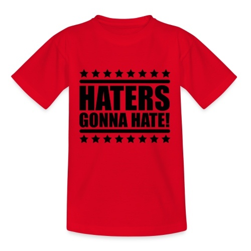 Haters gonna hate - Kinderen T-shirt