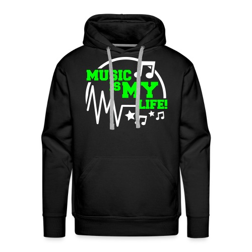 MUSIC IS MY LIFE - Mannen Premium hoodie