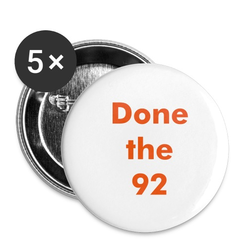 Done the 92 badge - Buttons small 25 mm
