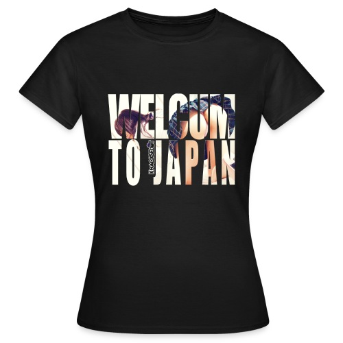 WelCum to japan - Frauen T-Shirt